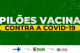 Pilões recebe vacina anti-covid nesta quarta-feira, 20